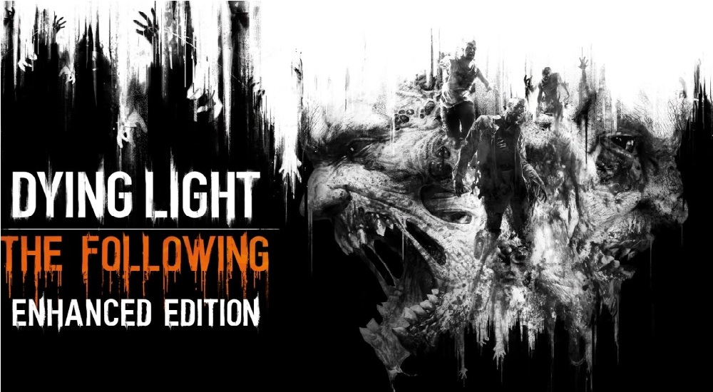 Dying Light: The Following Enhanced Edition / PC