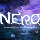 N.E.R.O.: Nothing Ever Remains Obscure / PC